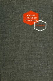 Modern synthetic reactions by Herbert O. House