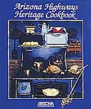 Arizona Highways Heritage Cookbook by Louise DeWald
