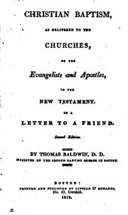 Christian Baptism: As Delivered to the Churches by the Evangelists and ...