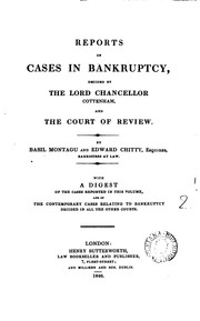 Reports of Cases in Bankruptcy: Decided by the Lord Chancellor Cottenham and the Court of Review by Edward Chitty