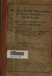 Cover of: The experimental determination of mental discipline in school studies by Rugg, Harold Ordway