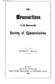 Transactions of the Honourable Society of Cymmrodorion by Honourable Society of Cymmrodorion.