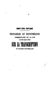Cover of: Privilèges et hypothèques by Troplong M.