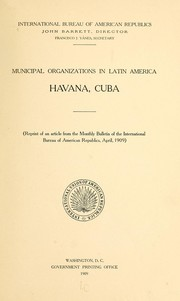 Municipal organizations in Latin America by International Bureau of the American Republics.