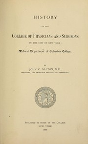 History of the College of Physicians and Surgeons in the City of New York by John Call Dalton
