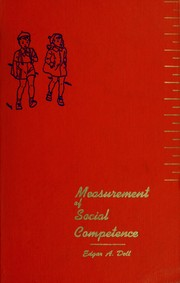 The measurement of social competence by Edgar A. Doll