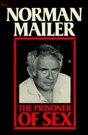 The prisoner of sex by Norman Mailer, Norman Mailer