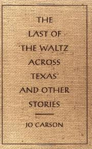 The last of the waltz across Texas and other stories PDF