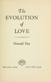 Cover of: The evolution of love by Donald Day