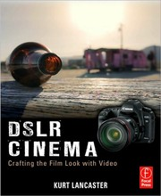 Cover of: DSLR Cinema by Kurt Lancaster