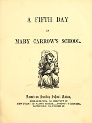 A Fifth day in Mary Carrow's school PDF