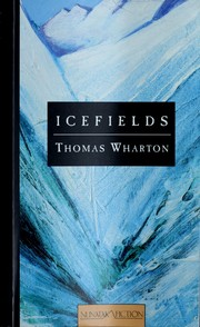 Icefields by Thomas Wharton