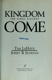 Kingdom Come - The Final Victory by Tim F. LaHaye, Jerry B. Jenkins