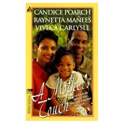 Cover of: A Mother's Touch by Raynetta Manees, Candice Poarch, Viveca Carlysle