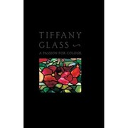 Cover of: Tiffany Glass by Rosalind M. Pepall