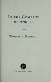 In the company of angels by Thomas E. Kennedy
