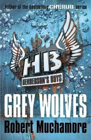 Cover of: Henderson&#39;s Boys 4 Grey Wolves by 