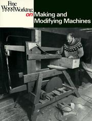 Making and Modifying Machines (Fine Woodworking On) PDF