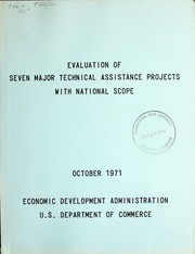 Evaluation of seven major technical assistance projects with national scope