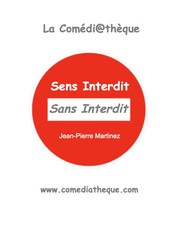 Cover of: Sens Interdit Sans Interdit by 