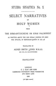 Select Narratives of Holy Women from the Syro-Antiochene or Sinai Palimpsest by John the Stylite