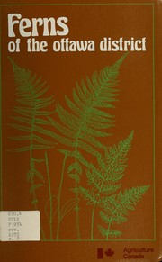 Ferns of the Ottawa district by William J. Cody