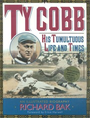 Ty Cobb by Richard Bak