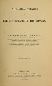 A practical treatise on Bright's diseases of the kidneys PDF
