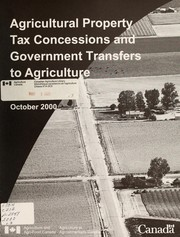 Agricultural property tax concessions and government transfers to agriculture by John Ridderus Groenewegen