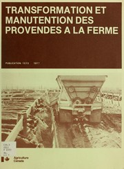 Transformation et manutention des provendes à la ferme by A. Protz
