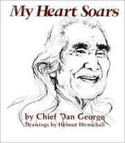 My heart soars by Dan George