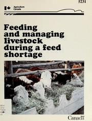 Feeding and managing livestock during a feed shortage by J. E. Knipfel