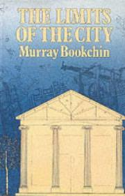 The limits of the city by Murray Bookchin