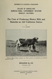 The cost of producing market milk and butterfat on 246 California dairies PDF