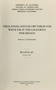 Yield, stand, and volume tables for white fir in the California pine region PDF