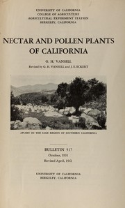 Cover of: Nectar and pollen plants of California by George H. Vansell