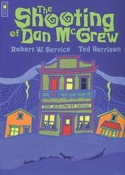 The shooting of Dan McGrew by Robert W. Service