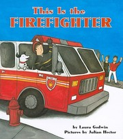 This is the Firefighter by 