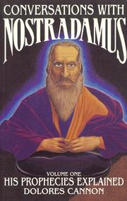 Conversations with Nostradamus by Michel de Nostredame, Dolores Cannon