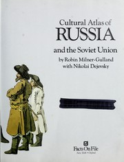 Cultural atlas of Russia and the Soviet Union by R. R. Milner-Gulland