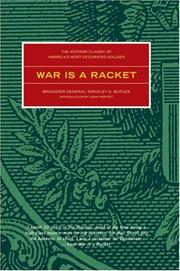 Cover of: War Is a Racket by Smedley D. Butler