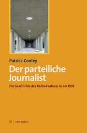 Cover of: Der parteiliche Journalist by [by] Patrick Conley