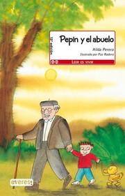 Pepín y el abuelo