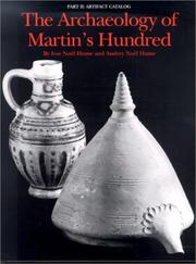 The archaeology of Martin's Hundred by Ivor Noël Hume
