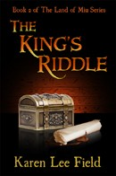 Cover of: The King&#39;s Riddle (Land of Miu, #2) by Karen Lee Field