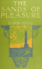 The Sands of Pleasure by Filson Young