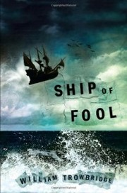 Cover of: Ship of fool by William Trowbridge