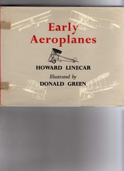 Early Aeroplanes by Linecar, Howard W. A.
