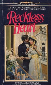 Reckless Heart by Lois Arvin Walker