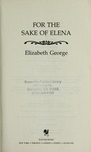 For the sake of Elena by Elizabeth George, Elizabeth George